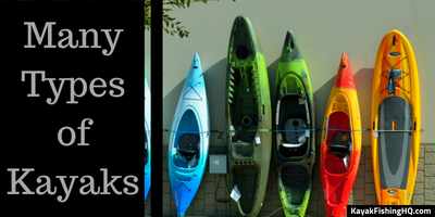 kayak fishing types of kayaks