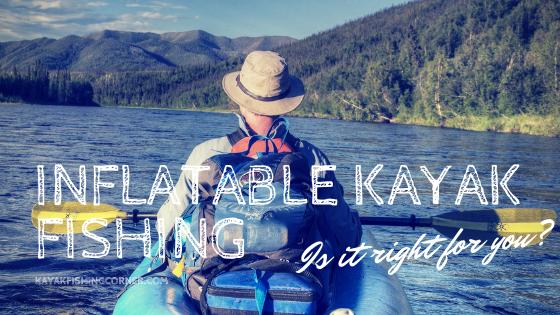 Inflatable Kayak Fishing