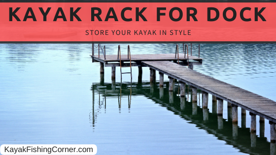 kayak rack for docks