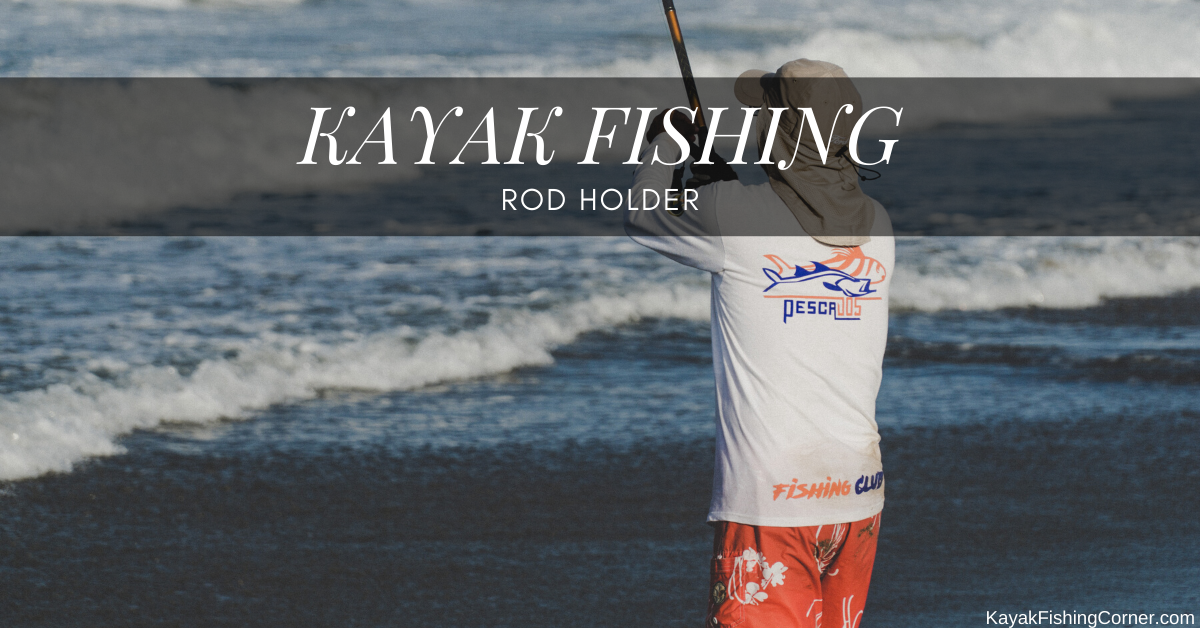kayak rod holder