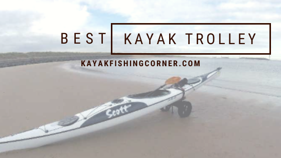Best Kayak Trolley