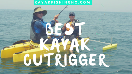 Best Kayak Outrigger