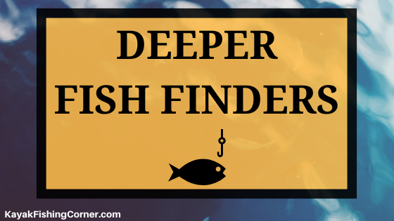 Deeper Fish Finders