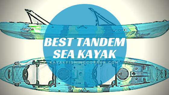 Best Tandem Sea Kayak