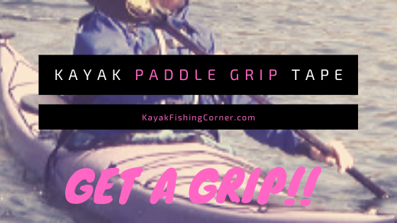 Kayak Paddle Grip Tape