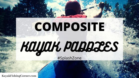 composite kayak paddle