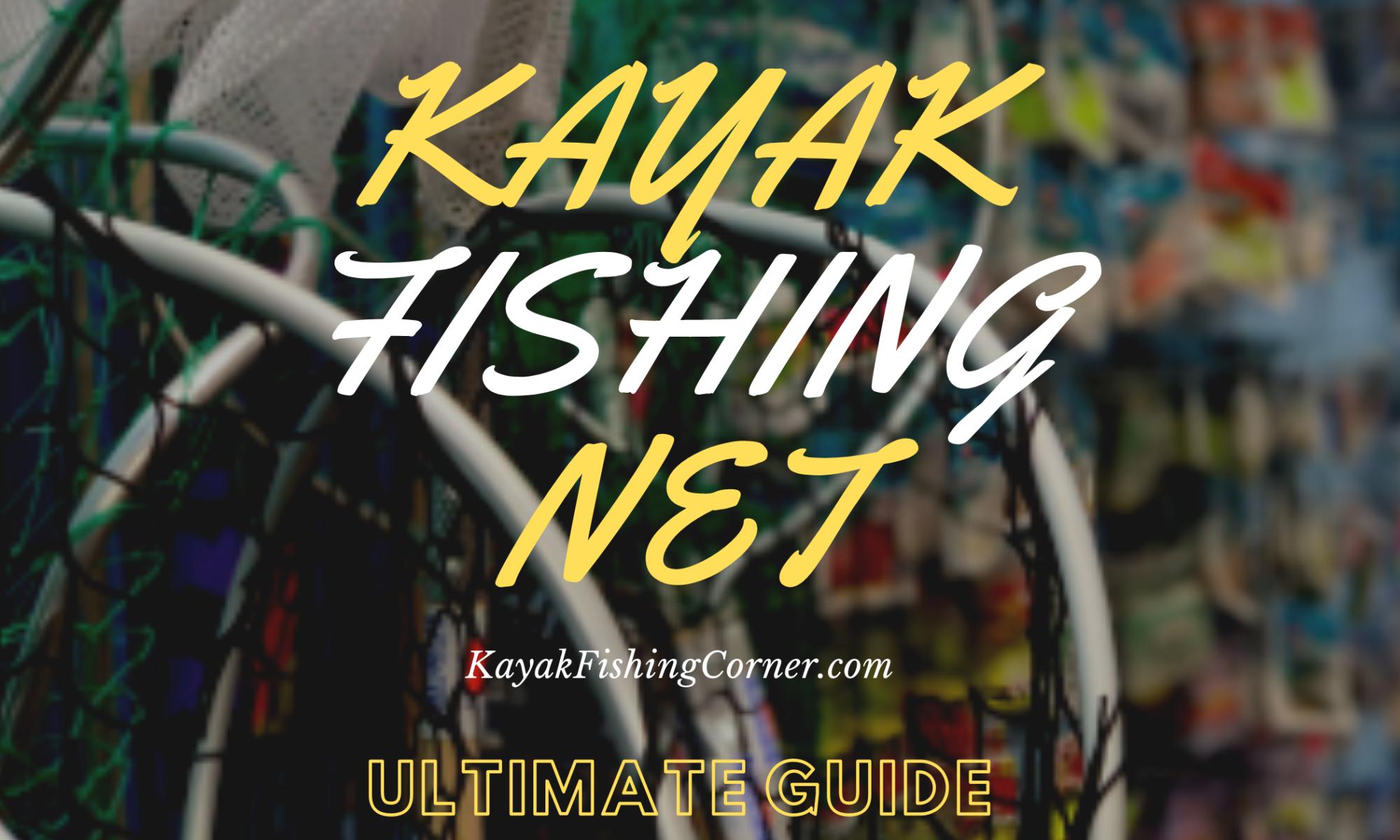 Kayak Fishing Net